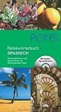 PONS Reisewörterbuch Spanisch: Reisewörterbuch und Sprachführer mit interkulturellen Tipps