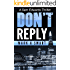 Don't Reply: A Sam Edwards Thriller
