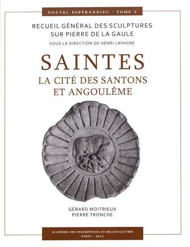 Saintes : La cité des Santons et Angoulême