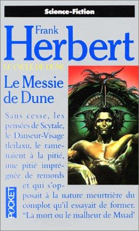 Le Cycle de Dune, tome 3 : Le Messie de Dune