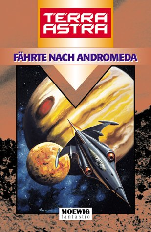 Edel Germany Terra Astra, Fährte nach Andromeda