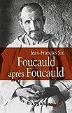 Foucauld après Foucauld