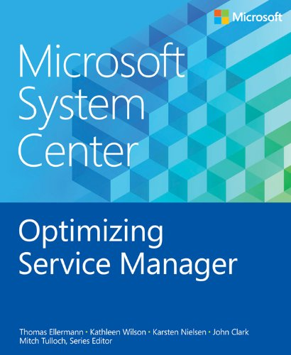 Microsoft System Center Optimizing Service Manager (Introducing) (English Edition) por Thomas Ellermann