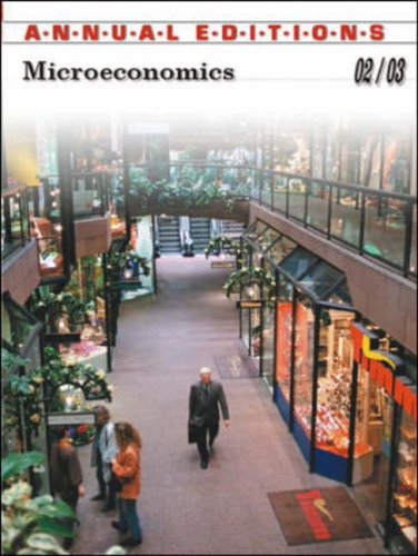 Microeconomics (Annual Editions: Microeconomics)