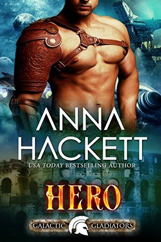 Hero: A Scifi Alien Romance (Galactic Gladiators Book 3) (English Edition)