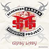 Songtexte von Schenker Barden Acoustic Project - Gipsy Lady