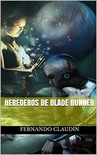 Herederos de Blade Runner