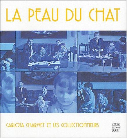 La Peau du Chat : Carlota Charmet et les collectionneurs
