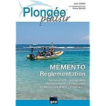 PLONGEE PLAISIR MEMENTO REGLEMENTATION
