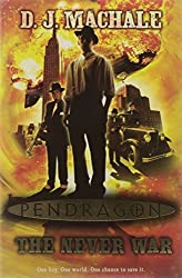 The Never War (Pendragon) by D. J. MacHale (2009-01-05)