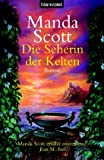 Die Seherin der Kelten - Boudica: Roman - Manda Scott