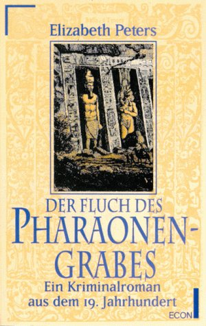 Der Fluch des Pharaonengrabes. Ein Kriminalroman aus dem 19. Jahrhundert.