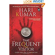 That Frequent Visitor: Every Face has a darker side