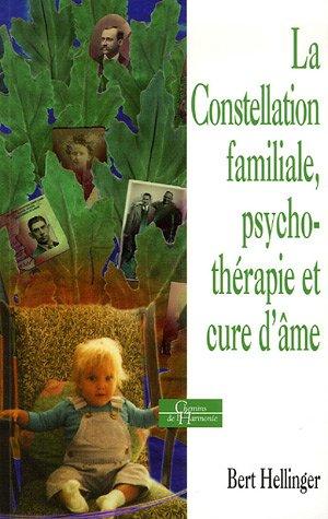 La Constellation familiale, psychothrapie et cure d'me
