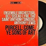 Come, Ye Sons of Art, Z. 323: V.