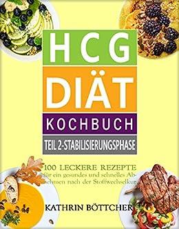 Hcg Diat Kochbuch Teil 2 Stabilisierungsphase 100 Leckere