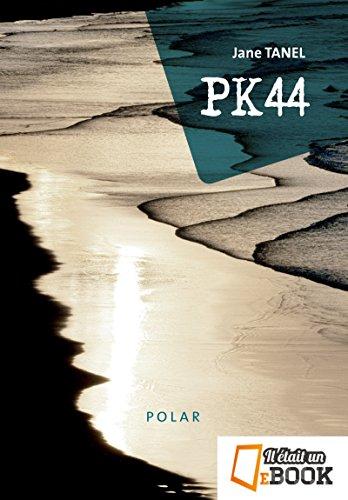 PK44 par Il était un ebook