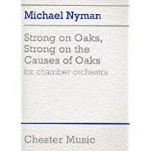 Strong On Oaks, Strong On The Causes Of Oaks -For Chamber Orchestra- (Full Score): Partitur für Orchester
