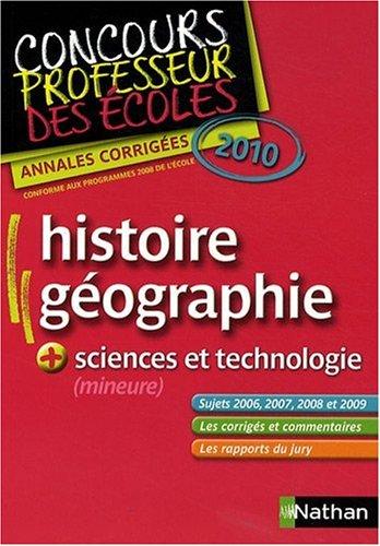 Histoire et géographie + Sciences et technologie (mineure) : Concours Professeur des écoles, Annales corrigées