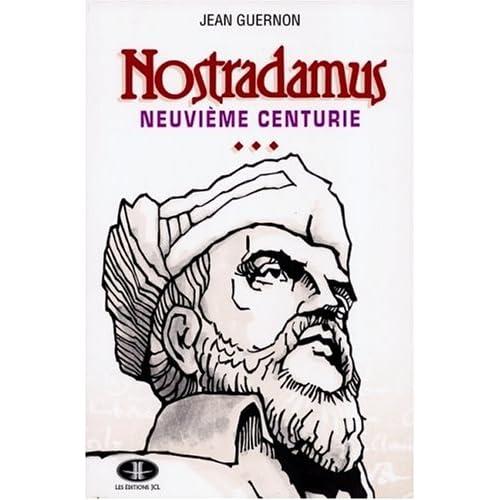Nostradamus, neuvième centurie