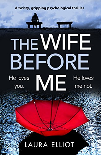 The Wife Before Me: A twisty, gripping psychological thriller ...