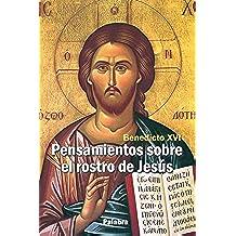 Pensamientos sobre el rostro de Jesús (dBolsillo MC)