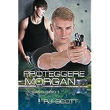 Proteggere Morgan (Santuario Vol. 1) (Italian Edition)