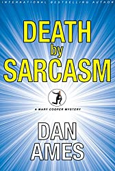Death by Sarcasm: (A Private Investigator Mystery Series) (Mary Cooper Mysteries Book 1) (English Edition)