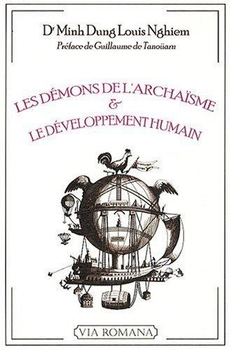 Les démons de l'archaïsme et le développement humain