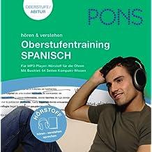 PONS Hörstoff: Oberstufentraining Spanisch: Audio-Training fürs Abitur: Wortschatz, Wendungen, Aussprache