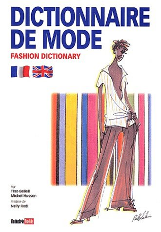Dictionnaire de mode : Fashion Dictionary par Michel Husson