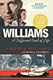 #3: Williams: A Different Kind of Life