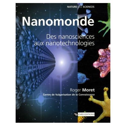 Nanomonde - Des nanosciences aux nanotechnologies
