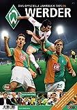 Werder - Das offizielle Jahrbuch 2005/2006 - SV Werder Bremen