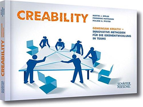 Creability: Gemeinsam kreativ - innovative Methoden für die Ideenentwicklung in Teams thumbnail