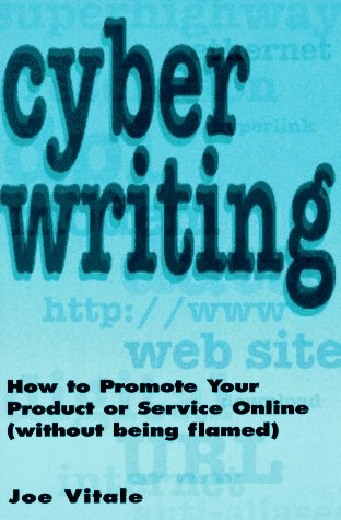 cyberwriting-how-to-promote-your-product-or-service-online-without-being-flamed