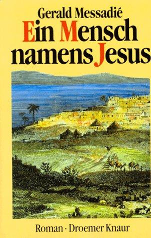 Ein Mensch namens Jesus: Roman