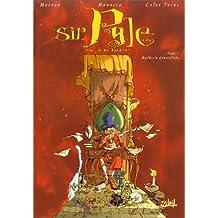 Sir Pyle, tome 1 : Mythecin généraliste