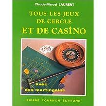Tous les jeux de cercle et de casino