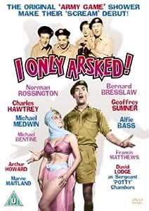 I Only Arsked [DVD]
