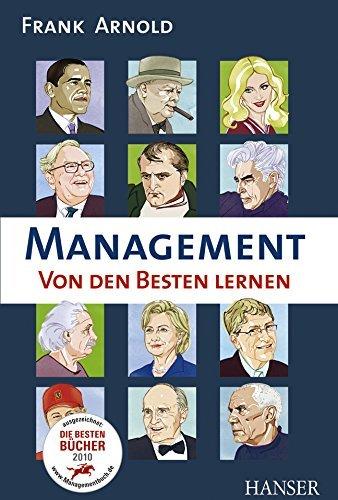 Management - Von den Besten lernen by Frank Arnold (2010-03-04)