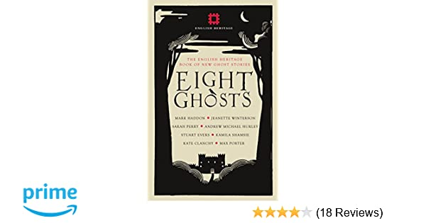 Eight Ghosts: The English Heritage Book of New Ghost Stories: Amazon