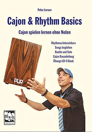Cajon & Rhythm Basics: Cajon spielen lernen ohne Noten