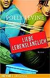 Liebe Lebenslänglich: Roman bei Amazon kaufen