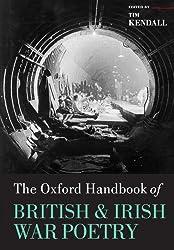 The Oxford Handbook of British and Irish War Poetry (Oxford Handbooks of Literature)
