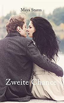 Zweite Chance (German Edition) by [Sturm, Maya]