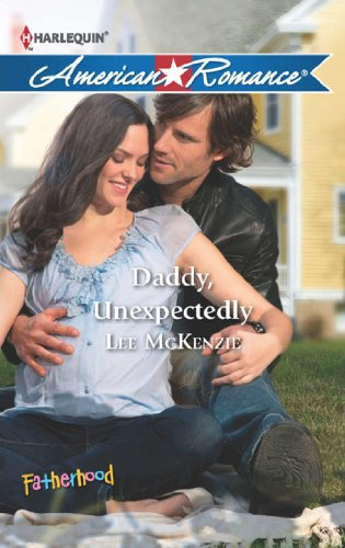 free download Daddy, Unexpectedly (Mills & Boon American