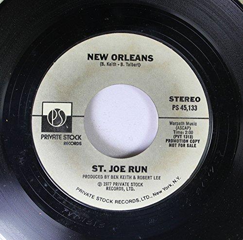 New Orleans 45 RPM St. Joe Run / St. Joe Run