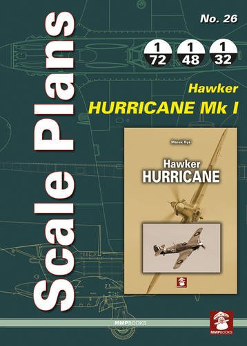 Scale Plans No. 26: Hawker Hurricane Mk I