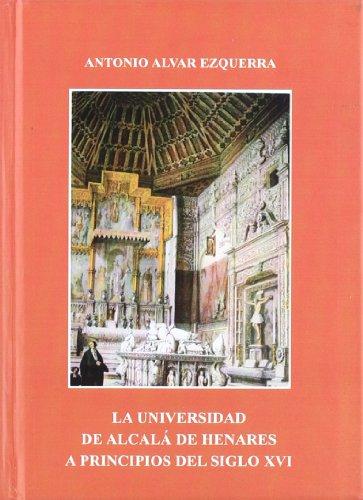 La Universidad de Alcalá de Henares a principios del S. XVI (Otras Publicaciones)